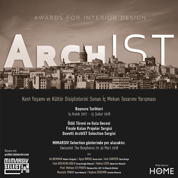 ArchIST Awards for Interior Design son başvuru tarihi 15 Şubat 2018 !