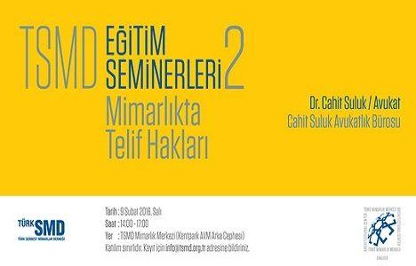Mimarlıkta Telif Hakları Semineri 9 Şubat'ta!