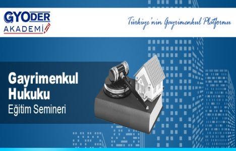 GYODER Akademi Gayrimenkul Hukuku Semineri 21 Nisan'da!