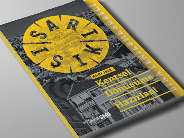 """""""Sarı Işık: Kentsel Dönüşüme Hazırlan"""" Rehberi Yayınlandı"""