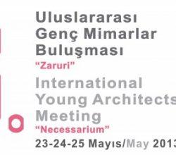 '8. Uluslararası Genç Mimarlar Buluşması' Yapıldı