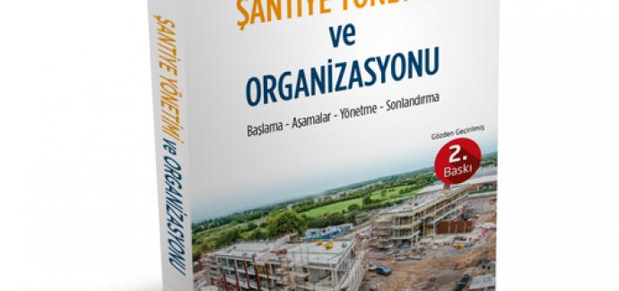 Şantiye Yönetimi ve Organizasyonu