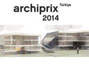 Archiprix-Türkiye 2014 Başlıyor!