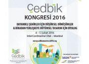 ÇEDBİK Yeşil Binalar Kongresi 4-5 Şubat'ta!