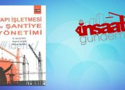 Yapı İşletmesi ve Şantiye Yönetimi – Mustafa Altın, Ali Açıkel, Hicran Açıkel