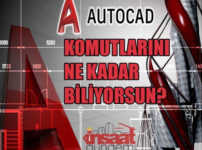 Autocad Komutlarını Ne Kadar Biliyorsun? (2)