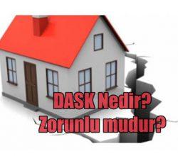 DASK – Zorunlu Deprem Sigortası Hakkında Herşey