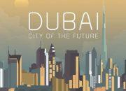 Geleceğin şehri Dubai ve teknoloji