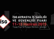 İSG Avrasya 2015, 11-13 Haziran'da!