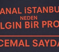 """""""Kanal İstanbul"""" Neden Çılgın Bir Proje?"""