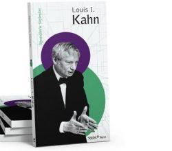 Kahn'dan mimarlık öğrencilere yarım asırlık öğütler
