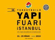 Yapı Fuarı – Turkeybuild İstanbul 21 – 25 Nisan'da Sektörü Buluşturacak