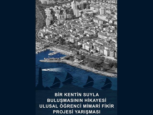 """""""Bir Kentin Suyla Buluşmasının Hikayesi"""" Ulusal Öğrenci Mimari Fikir Yarışması Sonuçlandı"""