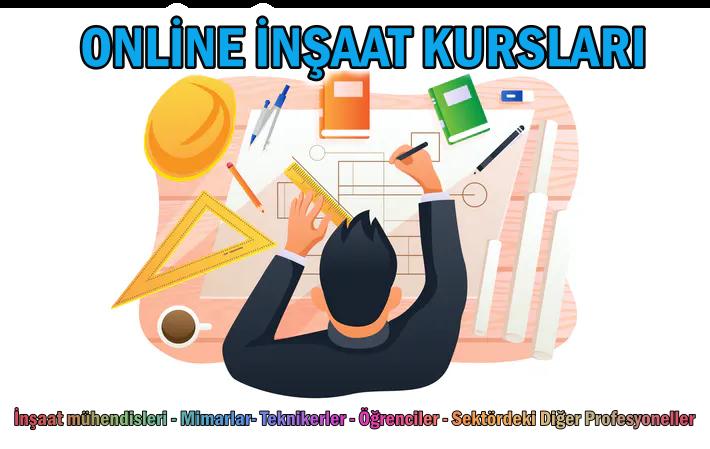 Online İnşaat Mühendisi ve Mimar Kursları