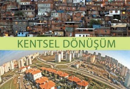 Kentsel Dönüşümü Uluslararası Boyuta Taşıyacak
