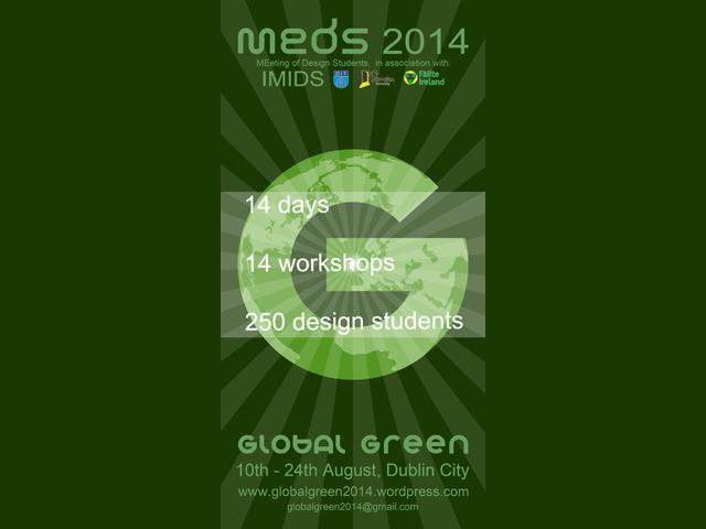 MEDS Dublin 2014: Global Green