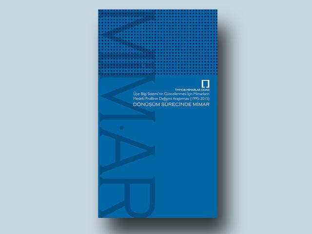Mimarlar Odası'ndan Yeni Yayın: Dönüşüm Sürecinde Mimar