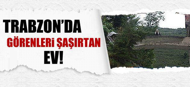 Trabzon'da köprülü ev